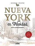 Nueva York en Navidad: Recetas e historias inolvidables (Gastronomía)