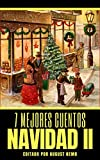 7 mejores cuentos - Navidad II (7 mejores cuentos - selección especial nº 13)