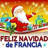 Feliz navidad de francia (Con las versiones clásicas para coros guitarra y órgano)