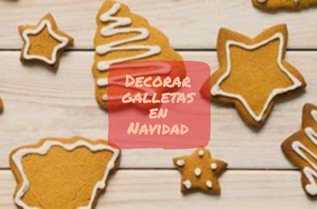 decorar galletas navidad