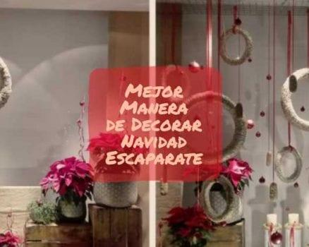 mejor manera de decorar navidad escaparate